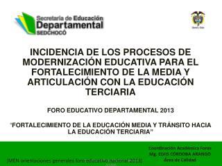 (MEN orientaciones generales foro educativo nacional 2013)