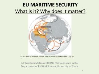 EU MARITIME SECURITY  What is it? Why does it matter?