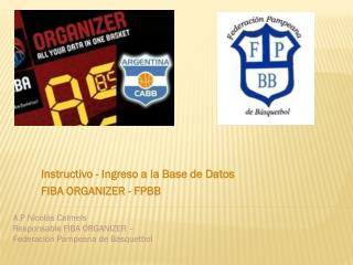Instructivo - Ingreso a la Base de Datos FIBA ORGANIZER - FPBB