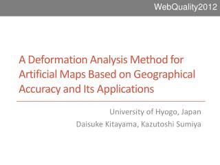 University of  Hyogo, Japan Daisuke  Kitayama ,  Kazutoshi Sumiya