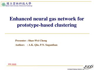 Enhanced neural gas network for prototype-based clustering