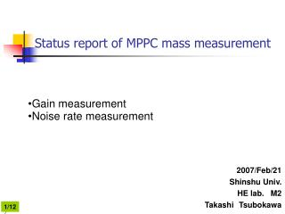 Status report of MPPC mass measurement