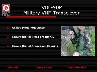 VHF-90M  Military VHF-Transciever