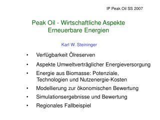 Peak Oil - Wirtschaftliche Aspekte Erneuerbare Energien