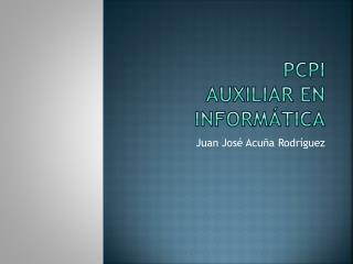 Pcpi Auxiliar en informática