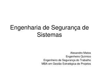 Engenharia de Segurança de Sistemas
