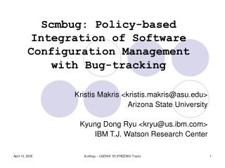 Scmbug: Policy-based Integration of Software Configuration Management with Bug-tracking