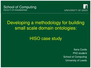 Developing a methodology for building small scale domain ontologies: HISO case study