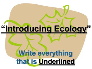 """Introducing Ecology """