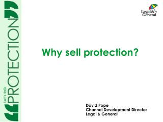 Why sell protection?