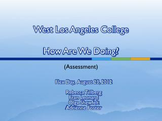 West Los Angeles College How Are We Doing?
