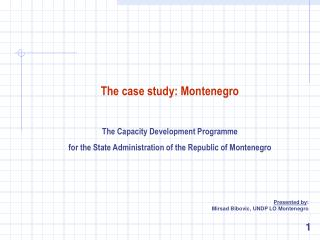 The case study: Montenegro The Capacity Development Program me