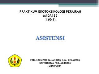 PRAKTIKUM EKOTOKSIKOLOGI PERAIRAN M10A135 1 (0-1)