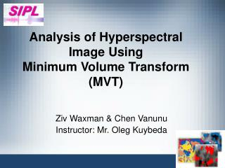 Analysis of Hyperspectral Image Using  Minimum Volume Transform (MVT)