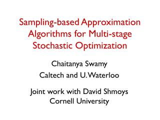 Sampling-based Approximation Algorithms for Multi-stage Stochastic Optimization