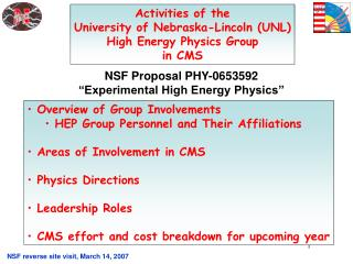 Activities of the University of Nebraska-Lincoln (UNL) High Energy Physics Group in CMS