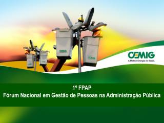 1º FPAP Fórum Nacional em Gestão de Pessoas na Administração Pública