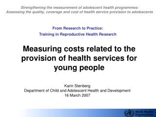 Measuring costs related to the provision of health services for young people