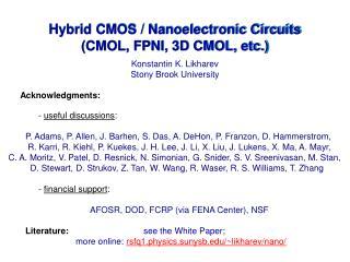 Hybrid CMOS / Nanoelectronic Circuits (CMOL, FPNI, 3D CMOL, etc.)