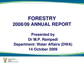 FORESTRY 2008/09 ANNUAL REPORT