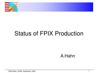 Status of FPIX Production