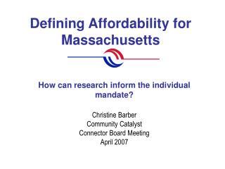 Defining Affordability for Massachusetts
