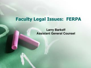 Faculty Legal Issues:  FERPA