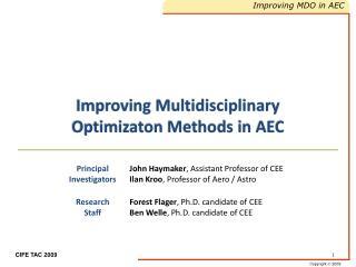 Improving Multidisciplinary Optimizaton Methods in AEC