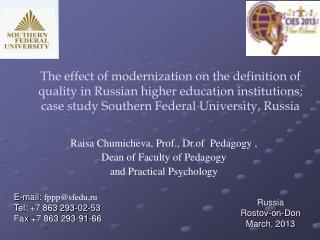Raisa Chumicheva ,  Prof. ,  Dr . of  Pedagogy  ,  Dean of Faculty of Pedagogy