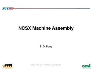 NCSX Machine Assembly