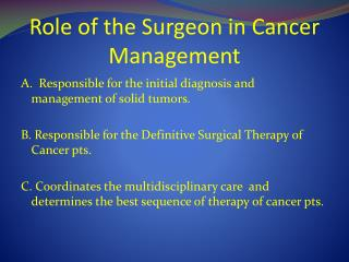 Role of the Surgeon in Cancer Management