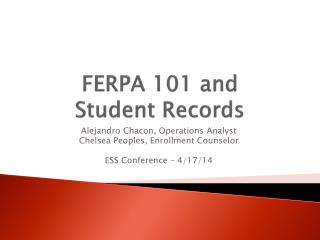 FERPA 101 and               Student Records
