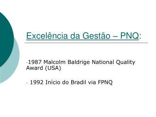 Excelência da Gestão – PNQ :