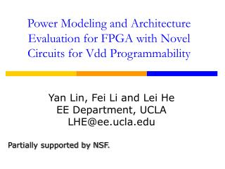Power Modeling and Architecture Evaluation for FPGA with Novel Circuits for Vdd Programmability