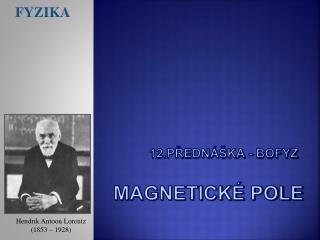 12.přednáška - BOFYZ