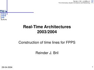 Real-Time Architectures 2003/2004