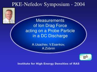 PKE-Nefedov Symposium - 2004