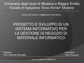 """Università degli studi di Modena e Reggio Emilia Facoltà di Ingegneria """"Enzo Ferrari"""" Modena"""