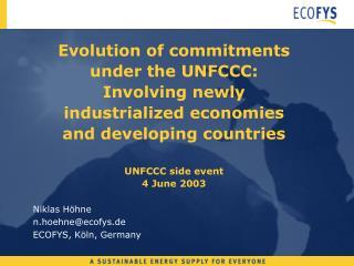 Niklas Höhne  n.hoehne@ecofys.de ECOFYS, Köln, Germany
