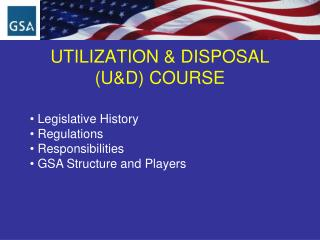 UTILIZATION & DISPOSAL  (U&D) COURSE