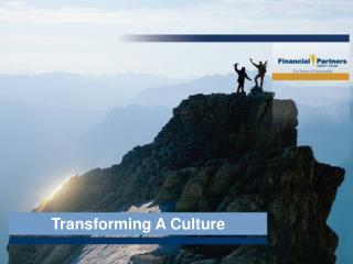 Transforming A Culture