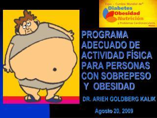 PROGRAMA ADECUADO DE ACTIVIDAD F SICA PARA PERSONAS CON SOBREPESO  Y  OBESIDAD