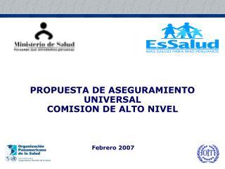 PROPUESTA DE ASEGURAMIENTO UNIVERSAL COMISION DE ALTO NIVEL