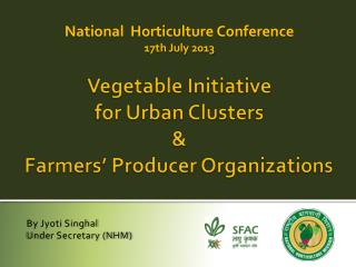 Vegetable Initiative  for Urban Clusters & Farmers' Producer Organizations