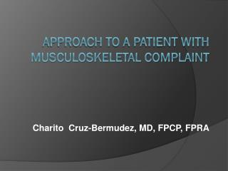 Approach to a patient with musculoskeletal complaint
