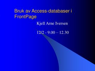 Bruk av Access-databaser i FrontPage