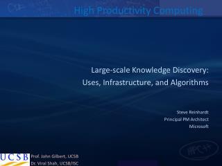 High Productivity Computing