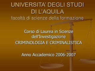 UNIVERSITA' DEGLI STUDI DI L'AQUILA facoltà di scienze della formazione