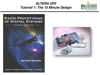 ALTERA UP2 Tutorial 1: The 15 Minute Design