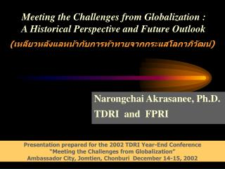 Meeting the Challenges from Globalization :    A Historical Perspective and Future Outlook